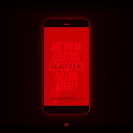 matija-are+we+an+electric+generation+falling+apart+-+album-rot_final